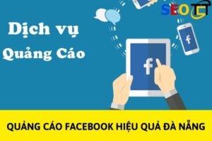 Quảng cáo Facebook hiệu quả Đà Nẵng